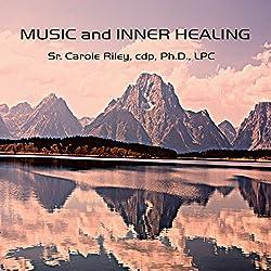 Music and Inner Healing