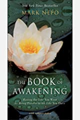 The Book of Awakening: Having the Life You Want by Being Present to the Life You Have Paperback