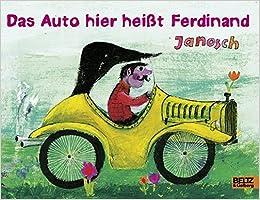 Das Auto Hier Heißt Ferdinand Vierfarbiges Papp Bilderbuch Amazon
