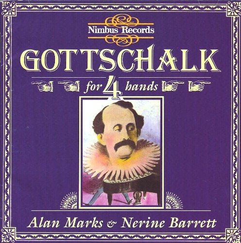 Gottschalk: Max 53% OFF Piano Music 4 Max 52% OFF For Hands