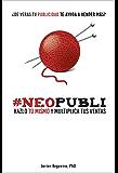 #NEOPUBLI: ¿De veras tu publicidad te ayuda a vender más? Hazlo tú mismo y multiplica tus ventas.