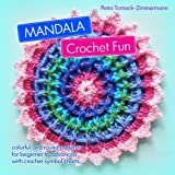 MANDALA Crochet Fun: colorful and round crochet patterns