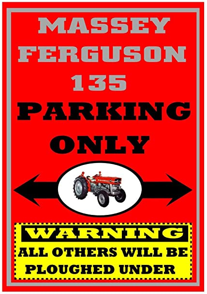 NOTICE Ferguson TE20 Tractor plaque LITTLE GREY FERGIE PARKING ONLY Metal SIGN