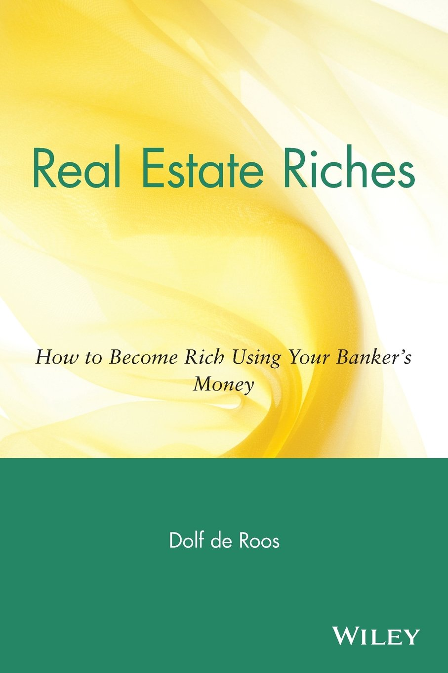 Real estate riches how to become rich using your bankers money real estate riches how to become rich using your bankers money dolf de roos 9780471711803 books amazon fandeluxe Choice Image