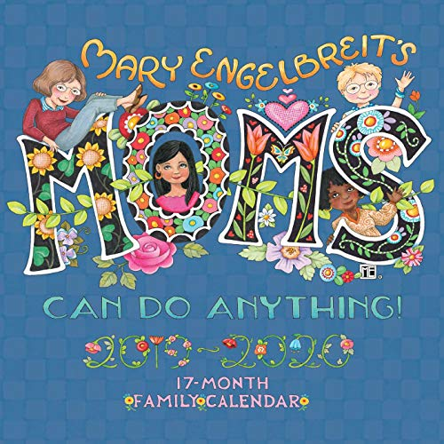 Mary Engelbreit's Moms Can Do Anything! 17-Month 2019-2020 Family Wall Calendar (Calendar Mary Engelbreit)