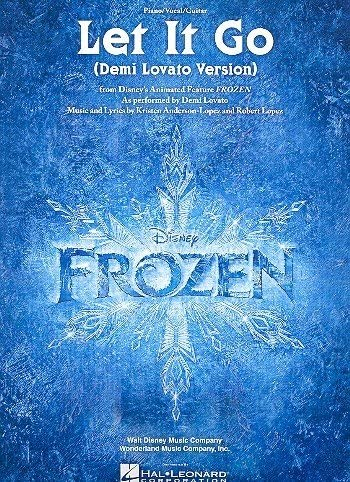 Let It Go from the Disney Feature Frozen: For Voice And Piano ...