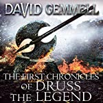 The First Chronicles of Druss the Legend: Drenai, Book 6 | David Gemmell