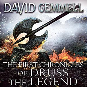 The First Chronicles of Druss the Legend Hörbuch