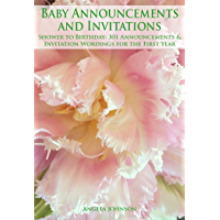 Baby Announcements and Invitations: Baby Shower to First Birthday--301 Announcements & Invitation Wordings for the First…