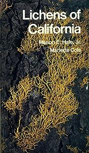 Lichens of California de Mason E. Hale