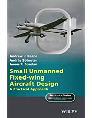 Small Unmanned Fixed-wing Aircraft Design - a     Practical Approach