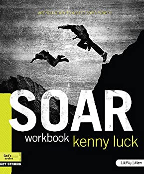 Soar: Are You Ready to Accept God S Power? Member Book 1415873372 Book Cover