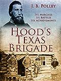 Free eBook - Hood s Texas Brigade