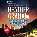 Shadows in the Night and Never Sleep with Strangers Audiobook by Heather Graham Narrated by Saskia Maarleveld