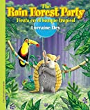 The Rainforest Party / Fiesta en el bosque Tropical, Lorraine Dey, 1936299283