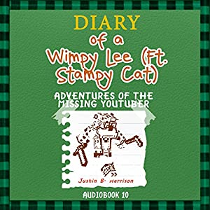 Diary Of A Wimpy Lee (ft. Stampy Cat): Adventures of the Missing Youtuber Audiobook