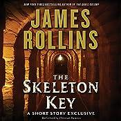 Skeleton Key: A Short Story Exclusive | James Rollins