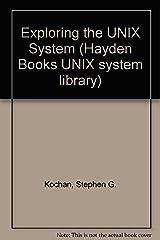 Exploring the Unix System (Hayden Books UNIX System Library)