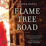 Flame Tree Road | Shona Patel