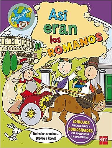 Así Eran Los Romanos por John Malam epub