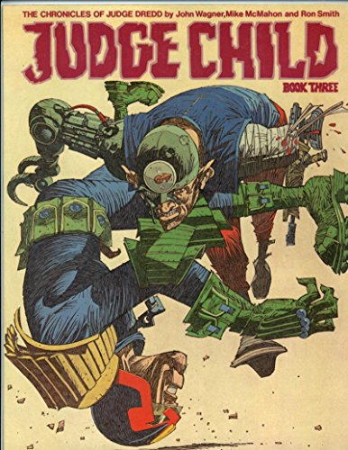 Judge Child Book 3 Chronicles of Judge Dredd First Edition 1984