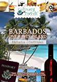 Culinary Travels - Barbados - One Tasty Island