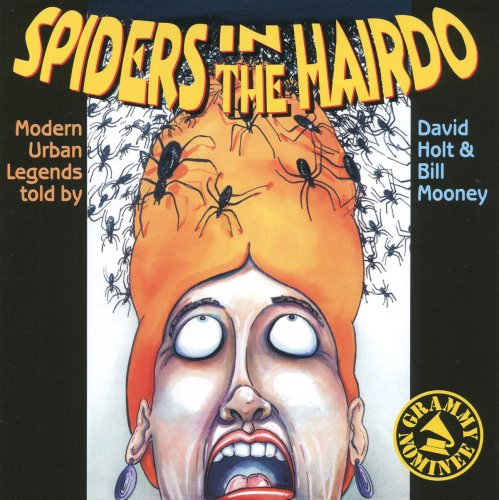 Spiders in the Hairdo: Modern Urban Legends by High Windy Audio