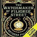 The Watchmaker of Filigree Street Hörbuch von Natasha Pulley Gesprochen von: Thomas Judd