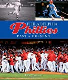Philadelphia Phillies Past & Present