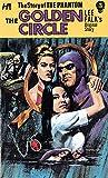 The Phantom: The Complete Avon Novels: Volume #5 The Golden Circle
