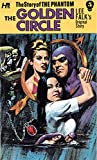 The Phantom: The Complete Avon Novels: Volume #5 The Golden Circle