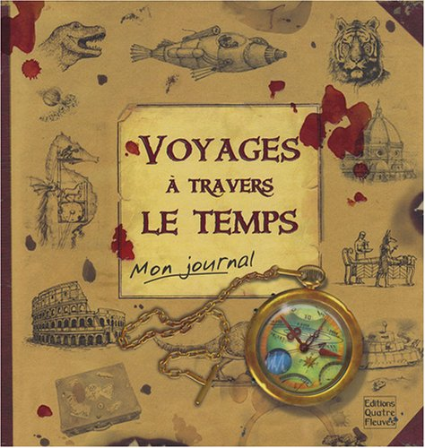 Voyages A Travers Le Temps Le Journal De Robinson Hermes