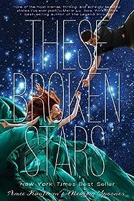 These Broken Stars par Amie Kaufman