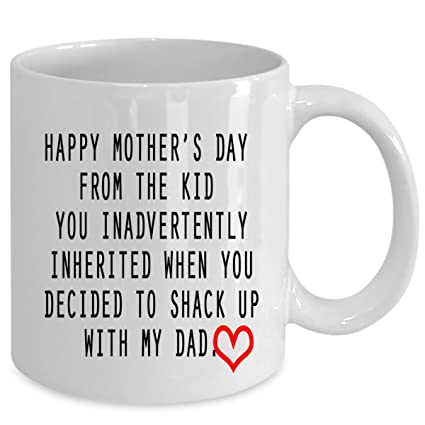 happy mothers day from the kid you inadvertently inherited coffee mug best funny