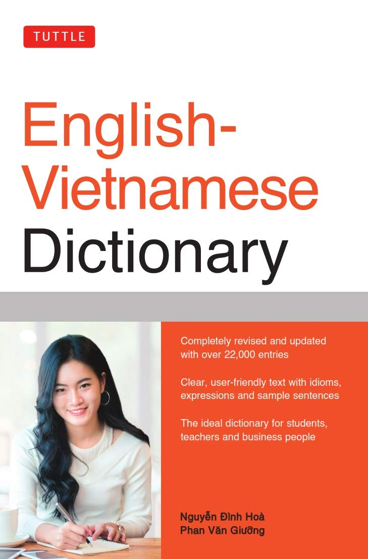 Amazon.com: Tuttle English-Vietnamese Dictionary (Tuttle Reference  Dictionaries) (9780804846721): Nguyen Dinh Hoa, Phan Van Giuong: Books