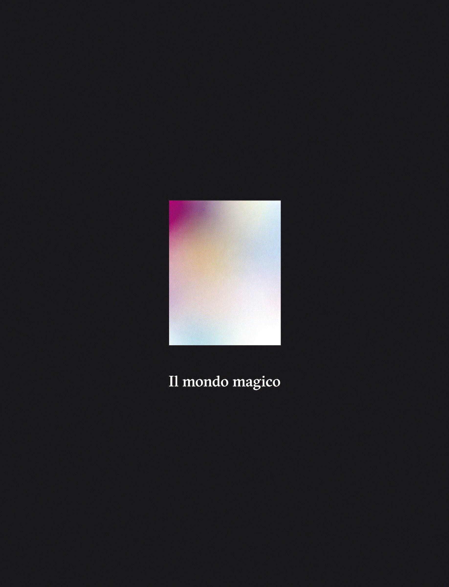 Il mondo magico. Ediz. illustrata (Inglese) Copertina rigida – 25 mag 2017 C. Alemani Marsilio 8831727206 ARTI
