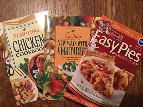 Lot of 3 Cookbooks ~ Tempting Chicken, Exciting new ways with Vegetables, and Easy Pies