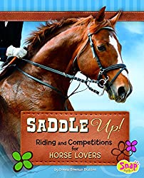 Saddle Up!: Riding and Competitions for Horse Lovers (Crazy About Horses)