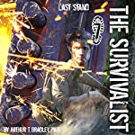 Last Stand: The Survivalist, Book 7 | Dr. Arthur T. Bradley