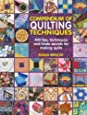 Compendium of Quilting Techniques: 400 tips, techniques and trade secrets for making quilts