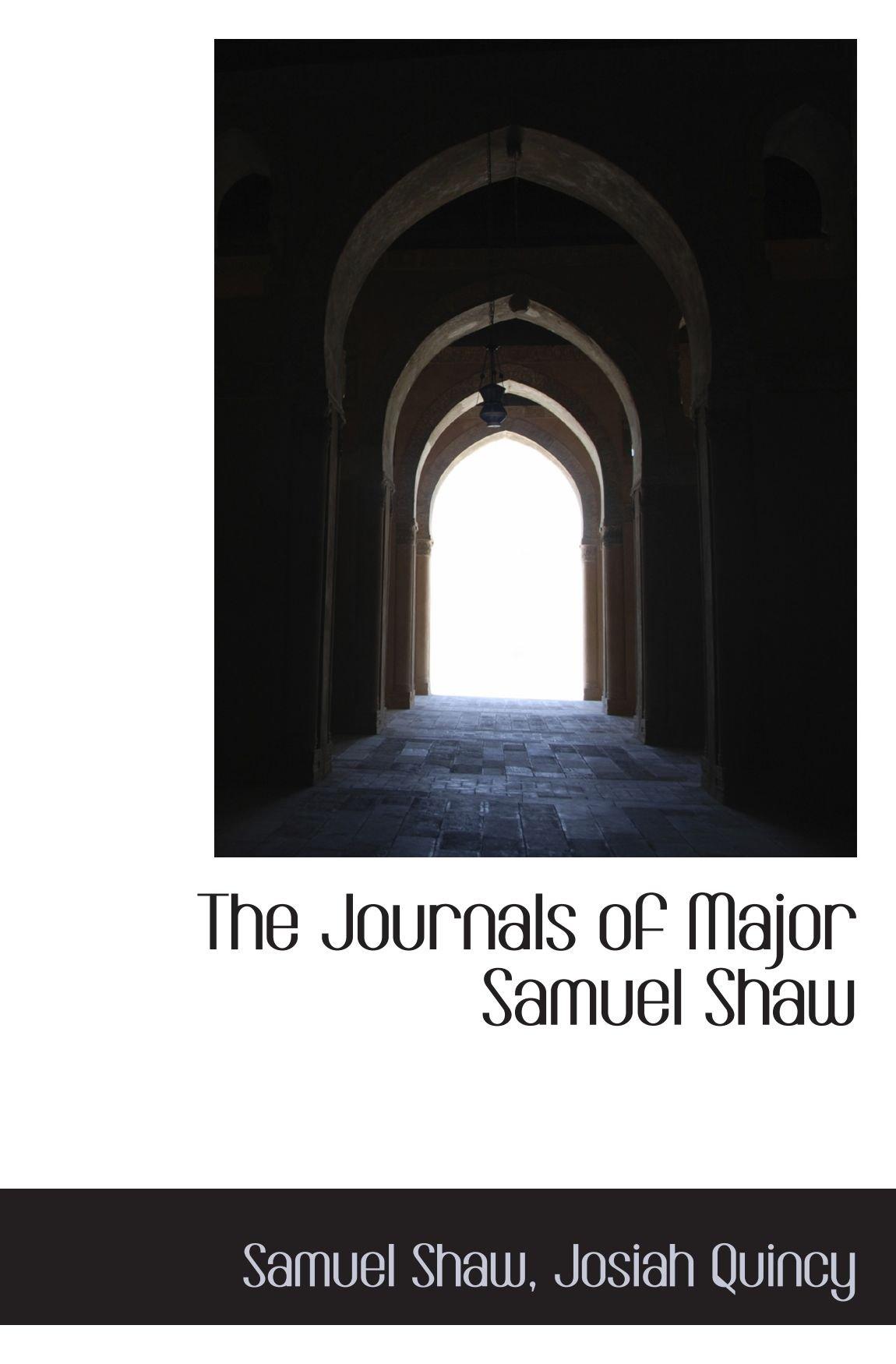 Download The Journals of Major Samuel Shaw PDF