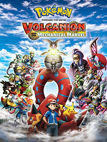 Pokémon the Movie: Volcanion and The Mechanical Marvel by