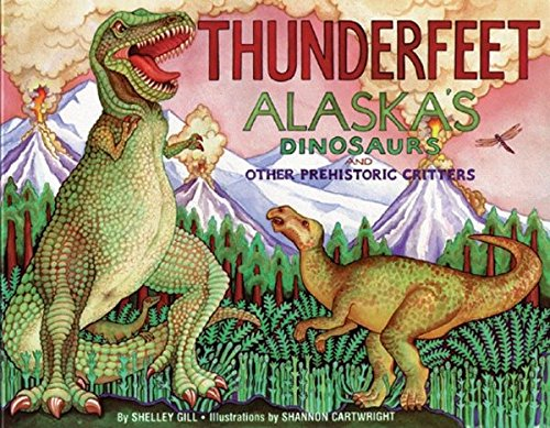 Thunderfeet: Alaska's Dinosaurs and Other Prehistoric Critters (PAWS IV) by Brand: Sasquatch Books (Image #3)
