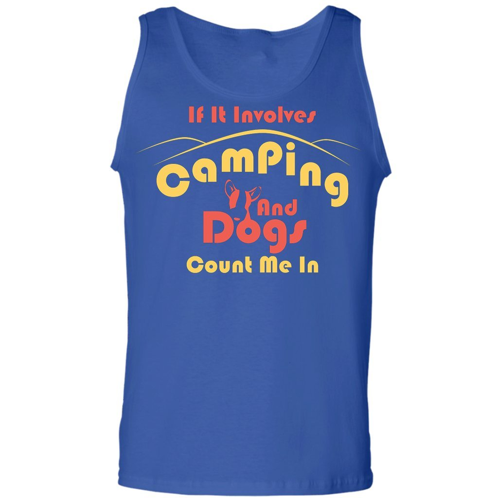 If It Involves Camping and Dogs Count Me in Funny Camping and Dogs Tank Top