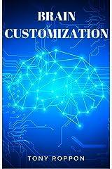 Brain Customization