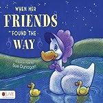 When Her Friends Found the Way | Sue Dunagan