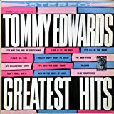 Music : Tommy Edwards Greatest Hits