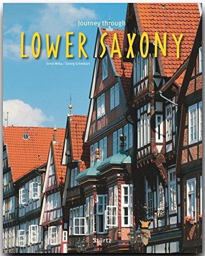 Saxony Series - Journey Through Lower Saxony (Journey Through series)