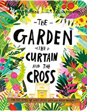 The Garden, the Curtain, and the Cross Board Book (Tales That Tell the Truth)