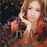Trip by Rina Aiuchi (2008-05-21)